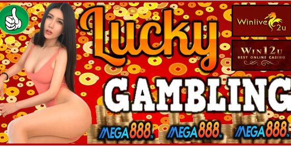 Mega888 Luck Gambling
