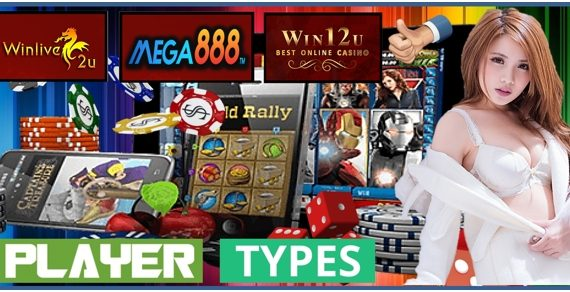 Type of Mega888 Slot Player