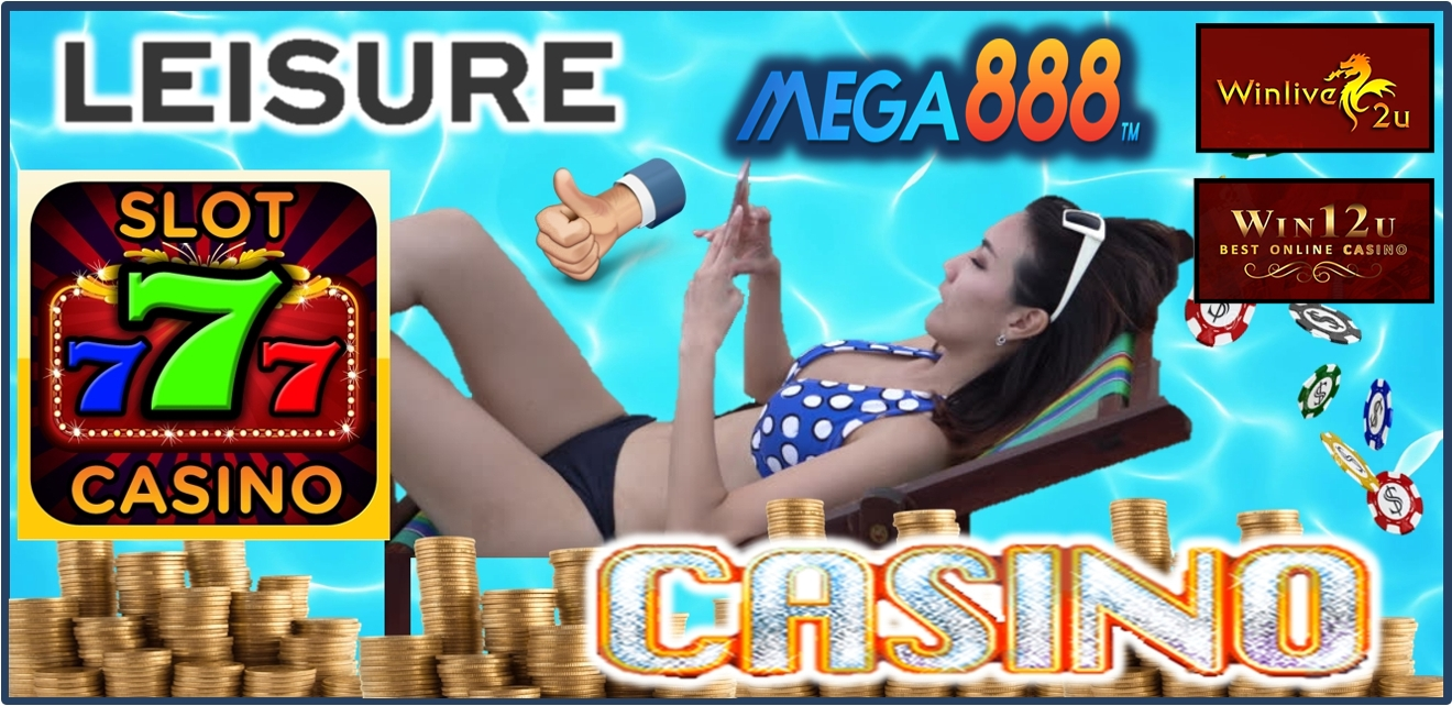 Mega888 Leisure Time Casino